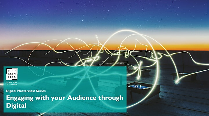 Digital Masterclass Series: Engaging with your Audience through Digital image