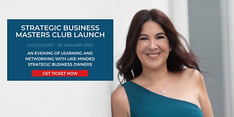 Gold Coast Strategic Business Masters Club Launch tickets