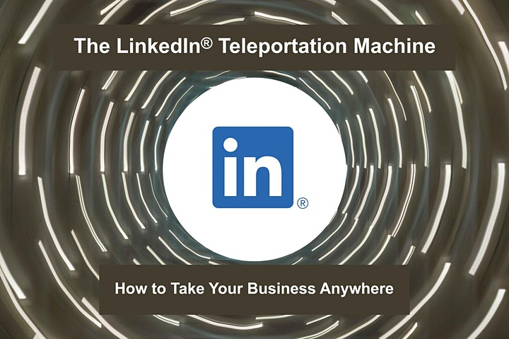 Digital Masterclass Series: Take Your Business Anywhere with LinkedIn image