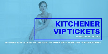 Kitchener Pop Up Wedding Dress Sale VIP Early Access tickets