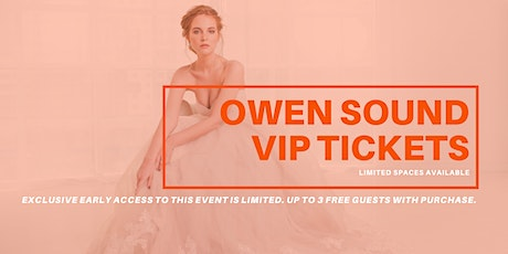 Owen Sound Pop Up Wedding Dress Sale VIP Early Access tickets