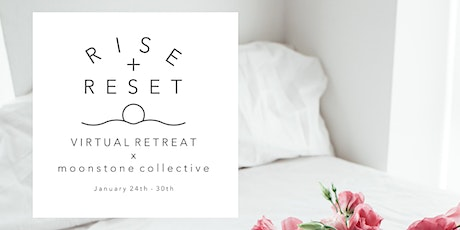 RISE + RESET RETREAT tickets