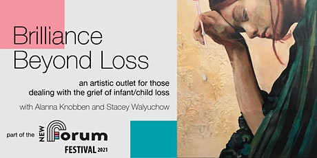 Brilliance Beyond Loss - part of the New Forum Festival tickets