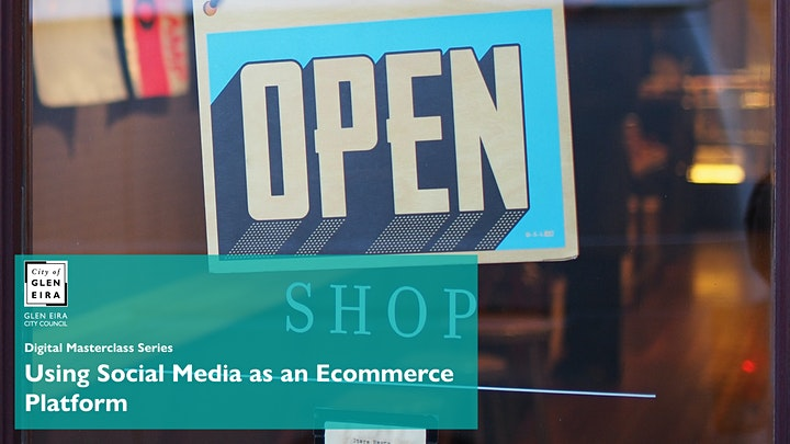 Digital Masterclass Series: Using Social Media as an Ecommerce Platform image