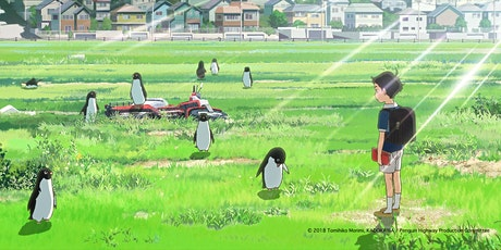 Penguin Highway [ペンギン・ハイウェイ] - JFF Darwin Satellite tickets