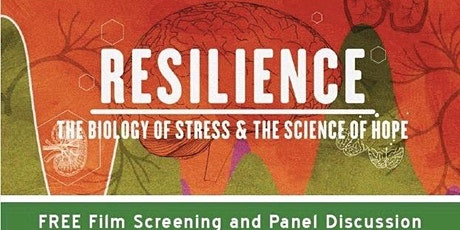 Ardmore Screening - Resilience: The Biology of Stress & the Science of Hope tickets