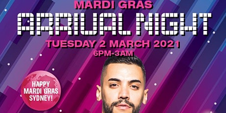 MARDI GRAS 2021 ARRIVALS NIGHT tickets