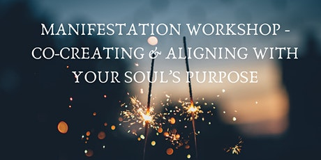 Online Manifestation Workshop- Aligning with Your  Soul's Purpose tickets