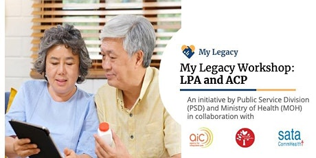 [Online] Lasting Power of Attorney (LPA) & Advance Care Planning (ACP) tickets