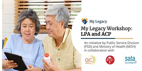 Lasting Power of Attorney (LPA) & Advanced Care Planning (ACP) |  My Legacy tickets