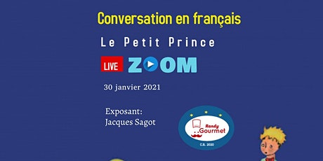 """Conversation """"Le Petit Prince"""" billets"""