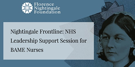 FNF Leadership Support Session for BAME Nurses & Midwives tickets