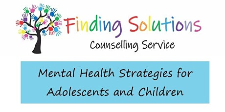 Mental Health Strategies for Adolescents and Children tickets