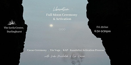 Liberation | Full Moon Ceremony & Activation (Cacao, Yin Yoga & KAP) tickets