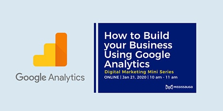 How to Build your Business Using Google Analytics tickets