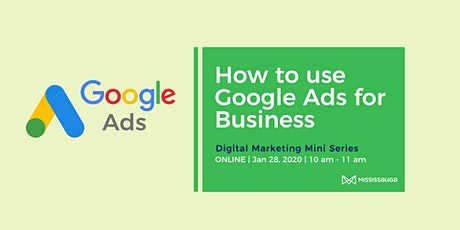 How to use Google Ads for Business tickets