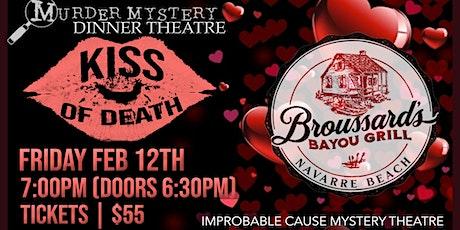 Kiss of Death - a Valentine's murder mystery dinner @ Broussard's Navarre tickets