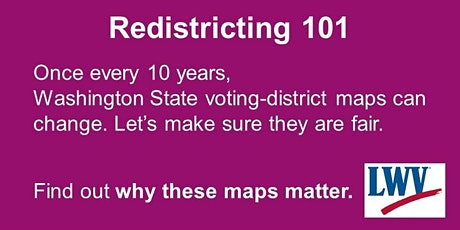 Redistricting 101 - Snohomish County (Evening) tickets