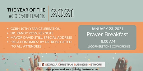 GCBN 2021 PRAYER BREAKFAST & 10 YEAR CELEBRATION WITH DR. RANDY ROSS tickets