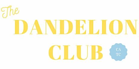 The Dandelion Club tickets