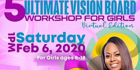 M.E.A.N Girls Empowerment 5th Annual Vision Board Workshop! tickets