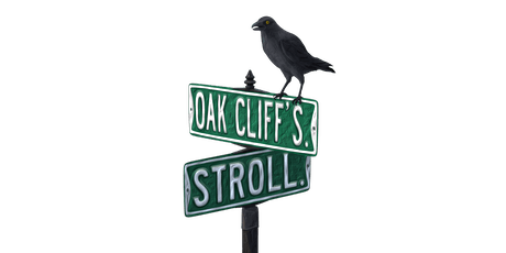 Oak Cliff Stroll tickets