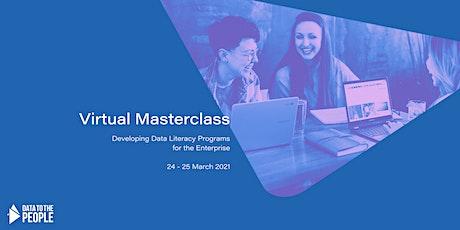 Virtual Masterclass: Designing Data Literacy Programs for the Enterprise tickets