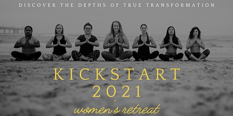 Kickstart 2021 Women's Retreat tickets