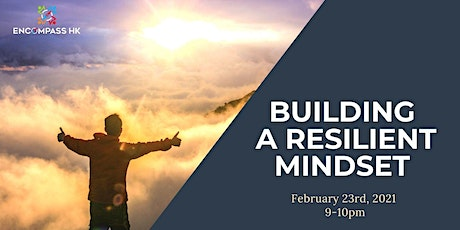 Building a resilient mindset tickets