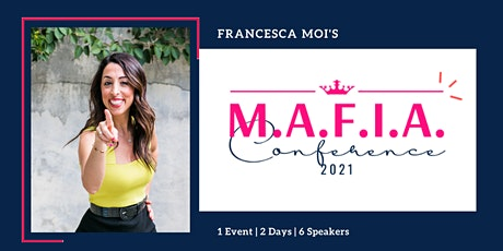 M.A.F.I.A. Conference 2021 tickets