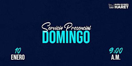SERVICIO PRESENCIAL // DOMINGO 10 ENE // 9:00 A.M. tickets
