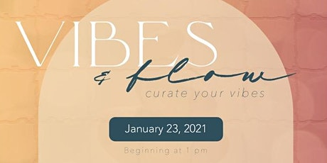 Vibes and Flow: Curate Your Vibe tickets