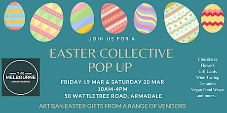 The Easter Pop Up @ Melbourne Artisan Collective tickets