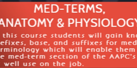 ANATOMY & PHYSIOLOGY W/  MED-TERMS Tickets