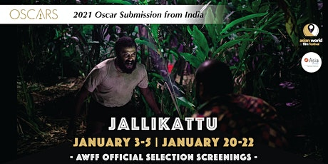 AWFF - Jallikattu (1/20-1/22) -2021 Oscar Submission from India tickets