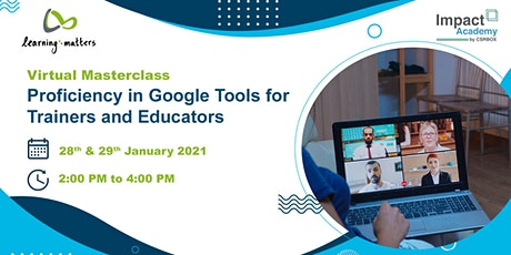 Proficiency in Google Tools for Trainers and Educators tickets