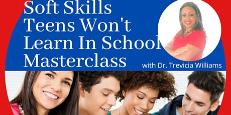 The Soft Skills Teens Won't Learn In School Masterclass, Strong Lives tickets