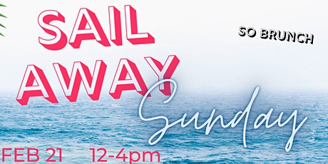 So Brunch - SAIL AWAY SUNDAYS tickets