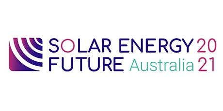 Solar Energy Future Australia 2021 tickets