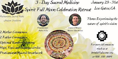 3 Day Sacred Medicines Celebration Retreat tickets