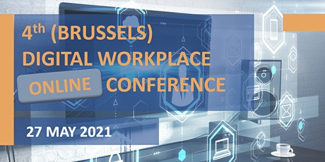 4th (Brussels) Digital Workplace Online Conference tickets