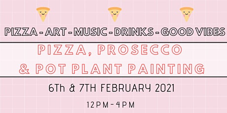 PIZZA, PROSECCO & POT PLANT PAINTING tickets