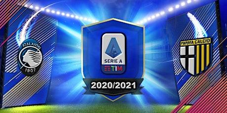 IT-STREAMS@!. Atalanta - Parma in. Dirett Live 06 Gennaio 2021 biglietti