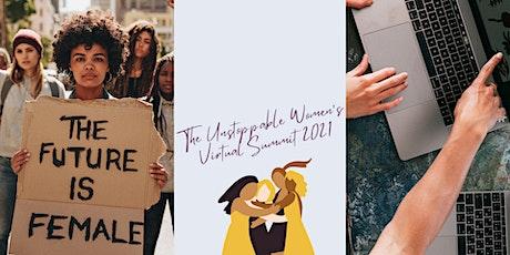 The Unstoppable Women's Summit  Mini Virtual Summit III tickets