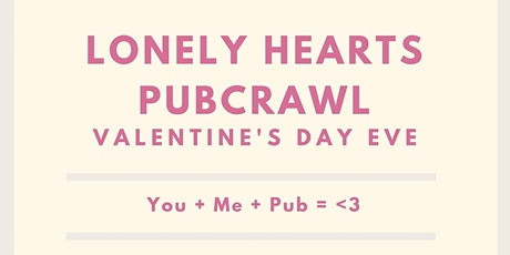 Lonely Hearts Valentine's Day Eve Pub-Crawl tickets