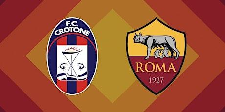 IT-LIVE@!.Roma - Crotone in. Dirett 06 Gennaio 2021 biglietti