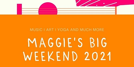 Maggie's Big Weekend – Expression of Interest tickets