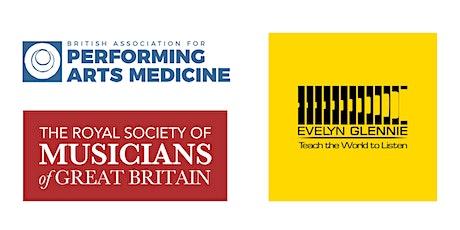 The RSM & BAPAM Present: Hearing Health - Dame Evelyn Glennie & Finola Ryan tickets