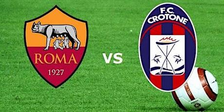 IT-STREAMS@!.Roma - Crotone in. Dirett Live 06 Gennaio 2021 biglietti