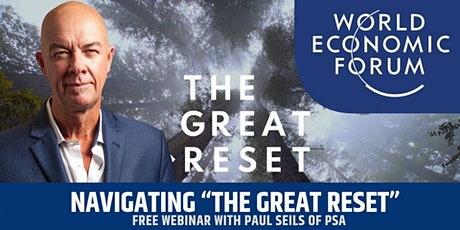 "Navigating ""The Great Reset"" - Are you Reset Ready ? Free Webinar tickets"
